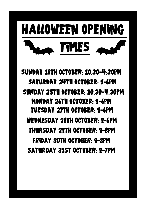 Halloween Opening Times