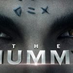 The Mummy 2017 Movie Release